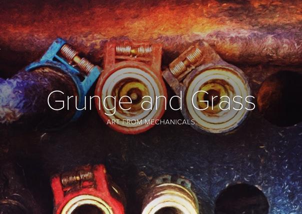 Grunge and Grass