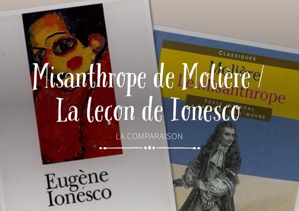 Misanthrope de Molière / La leçon de Ionesco