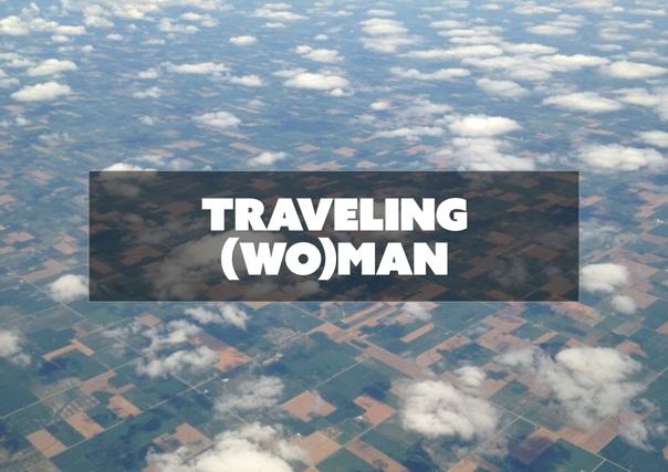 Traveling (Wo)man