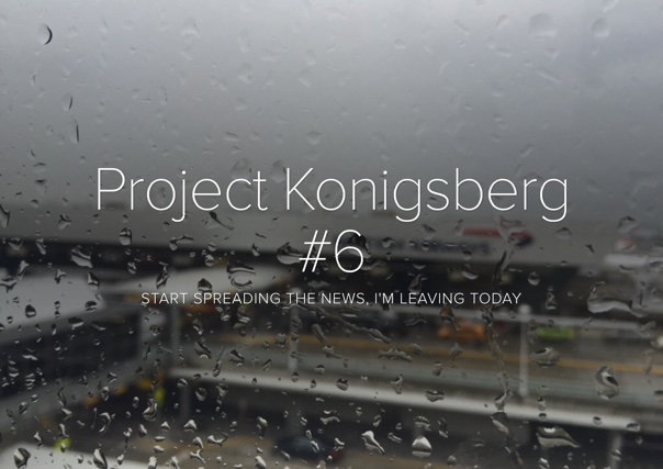 Project Konigsberg #6