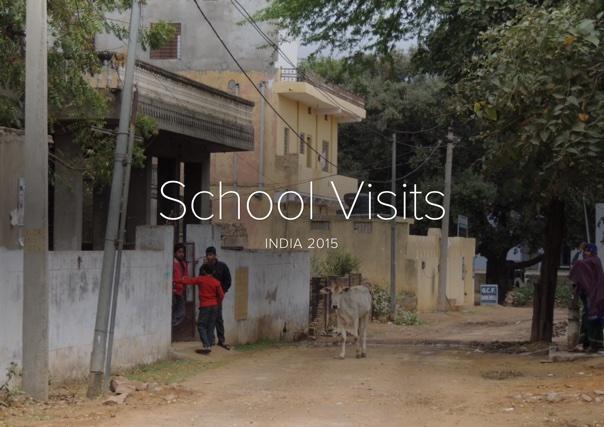 School Visit, India 2015